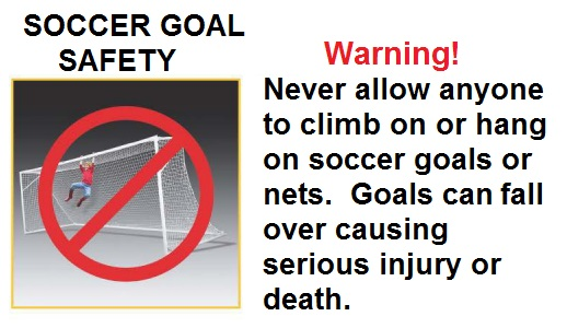Soccer Goal Safety Reminder!