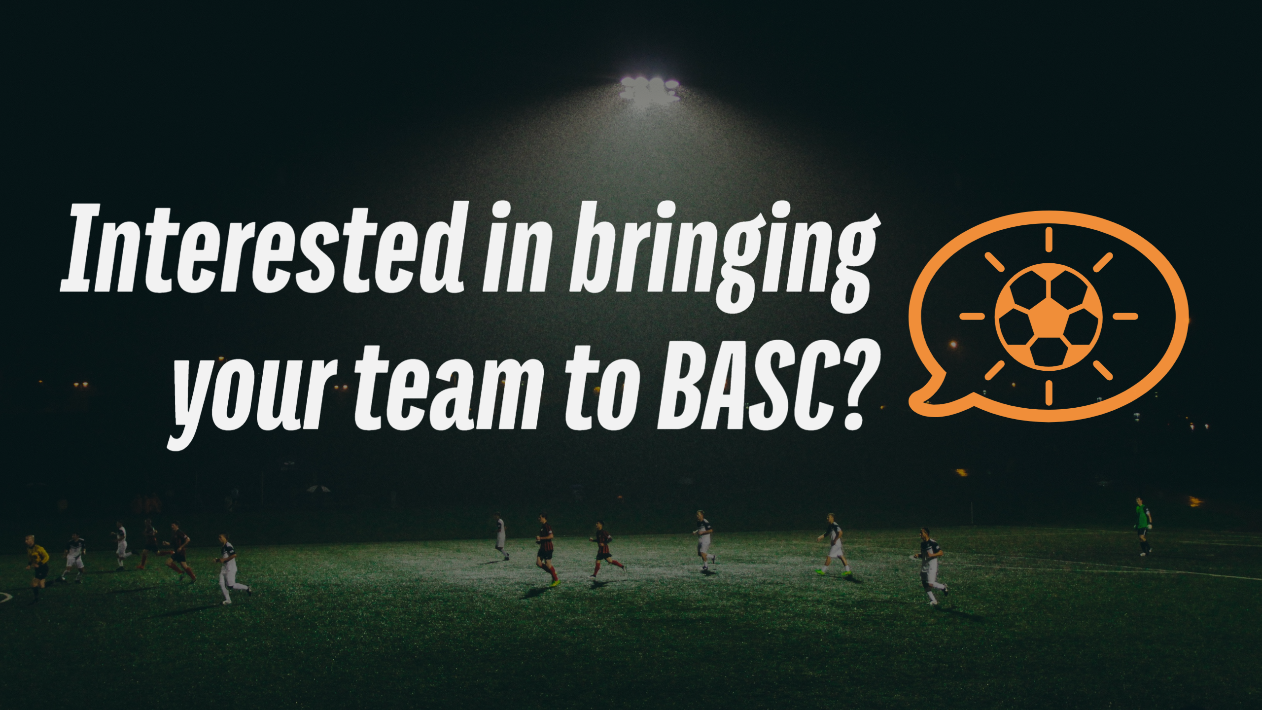 Bring Your Team To BA Soccer!