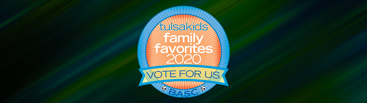 Vote For BASC!  TulsaKids Family Favorite Soccer Club